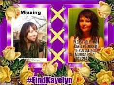#findkayelyn My Dear Friend, Believe