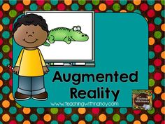 Lesson ideas, resources and tutorials for using Augmented Reality in the classroom to facilitate teaching and learning.