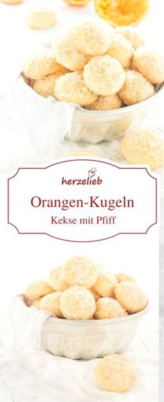 Kekse Rezepte: Leckere Orangenkugeln, die auch im Sommer fantastsich ankommen. Im Winter werden daraus mit Gewürzen Weihnachtkekse - einfach, schnell und gut! Rezept von herzelieb!