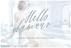 Hello Glamour - Premium Typeface by fontgirl on @creativemarket