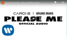 Cardi B & Bruno Mars - Please Me (Official Audio) – Zlagu Top Free Songs, Latest Music Videos, Atlantic Records, Mp3 Song Download, Im Bored, Bruno Mars, Cardi B, News Songs, Karaoke
