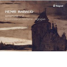 Henri Rabaud : Symphonie n° 2-Nicolas Couton-Timpani