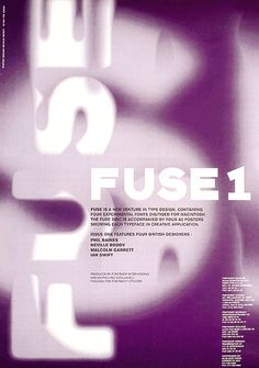 Fuse fonts for FontShop by Neville Brody inspiring him to run the first Fuse conference in FontShop ran the second FUSE and first own conference in 1995 in Berlin: 18 years before the upcoming TYPO. Poster Design Software, Free Graphic Design Software, Typographic Poster, Typographic Design, Neville Brody, Swatch, Font Shop, Graphisches Design, Timeline Design
