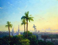 view of Cairo, 1870  👨🎨 Ivan Konstantinovich Aivazovsky (29 Jul 1817–2 May 1900) was a Russian Painter.