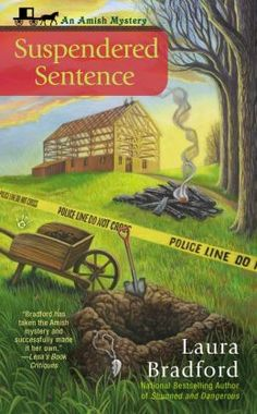 Suspendered Sentence (Amish Mystery Series #4) by Laura Bradford (Mar 3, 2015)