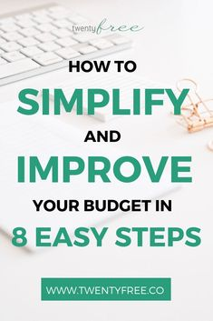How to Simplify + Improve Your Budget in 8 Easy Steps Actionable steps for simplifying and improving your budget / spending plan! living|save money fast|young adults|savings plan|financial planning|saving money|budgeting for beginners|budget tips| Tips And Tricks, Living On A Budget, Frugal Living Tips, Budgeting Finances, Budgeting Tips, Making A Budget, Making Ideas, Ways To Save Money, Money Saving Tips