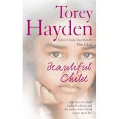 Torey Hayden's Beautiful Child