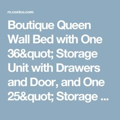 """Boutique Queen Wall Bed with One 36"""" Storage Unit with Drawers and Door, and One 25"""" Storage Unit with Drawers in White"""