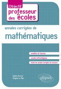 Annales corrigées de mathématiques / Sabine Evrard et Virginie Le Men, Ellipses Marketing, 2016 https://hip.univ-orleans.fr/ipac20/ipac.jsp?session=S49131O40P550.2852&menu=search&aspect=subtab66&npp=10&ipp=25&spp=20&profile=scd&ri=5&source=%7E%21la_source&index=.IN&term=9782340012240+&x=22&y=31&aspect=subtab66