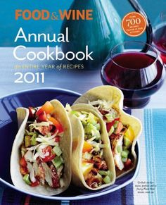 bazilbooks Food & Wine Annual 2011: An Entire Year of Recipes (Food & Wine Annual Cookbook) - http://cookbooks.bazilbooks.com/?p=11