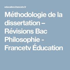 Méthodologie de la dissertation – Révisions Bac Philosophie - Francetv Éducation