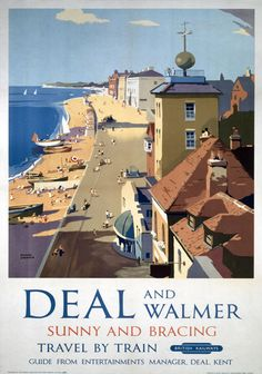 British Railways Travel Poster print, Deal and Walmer, Kent, Sunny and Bracing, Travel by Train. Art by Frank Sherwin. Old Poster, Poster Ads, Advertising Poster, Poster Prints, Posters Uk, Train Posters, Railway Posters, British Travel, British Seaside