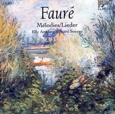 Elly Aheling - Faure: Lieder Complete Songs