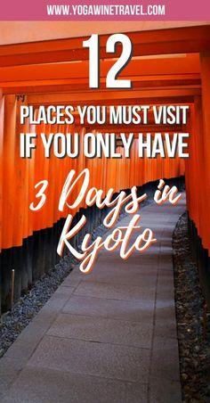 Yogawinetravel.com: 12 Places You Must Visit If You Only Have 3 Days in Kyoto, Japan. Kyoto was once the imperial capital of Japan, and the rich Japanese culture and heritage still shines through to this day. Kyoto is famous for its many temples and pavilions, beautiful parks, the Arashiyama bamboo forest and iconic red torii gates. Read on for how to get around Kyoto, the best place to stay and must-visit places in Kyoto!