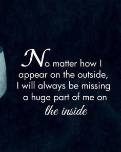 Parental Alienation---grieving my children that are still living. Loss Quotes, Sad Quotes, Inspirational Quotes, Missing My Son, Missing Piece, Grief Poems, Heaven Quotes, Miss You Mom, Grieving Quotes