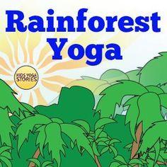 Rainforest Yoga ideas for kids | Kids Yoga Stories
