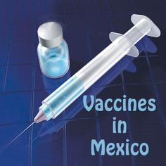 Vaccines in #Mexico