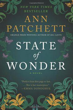 State of Wonder: A Novel (P.S.): Ann Patchett Loved it!
