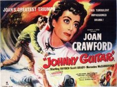 Johnny guitar was such a cheesy movie, but I still like watching it for its technicolor.