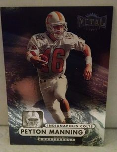 1998 Metal Universe #189 Peyton Manning  Rookie Card Team: Indianapolis Colts #IndianapolisColts
