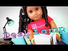 ▶ How to Make a Doll Desk Lamp | Plus The Gabby Diaries - YouTube