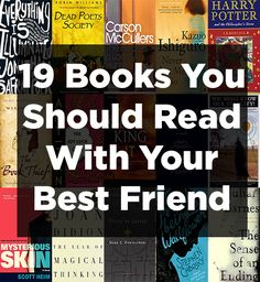 19 Books You Should Read With Your Closest Friends