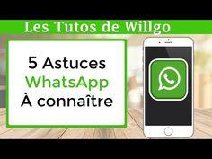 5 Astuces WhatsApp à connaître absolument - YouTube