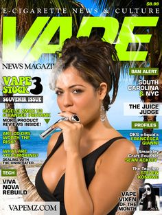 VAPE News Magazine: Sex Always Sells, right? Sure, I know a lot of vapers who look like her where I live