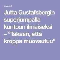 """Jutta Gustafsbergin superjumpalla kuntoon ilmaiseksi – """"Takaan, että kroppa muovautuu"""" Hiit, Gym Workouts, Healthy Living, Health Fitness, Wellness, Exercise, Yoga, Smoothie, Juice"""