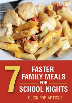 The school year starting means no extra time. Try these 7 family meals that can be made fast!