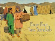 Williams, K &Mohammed, K. (2007).  Four Feet, Two Sandals. Grand Rapids, MI: Eerdman's Books for Young Readers  .  ​Two girls in a refugee camp in Afghanistan each find one sandal from a matching pair.  They decide to share the pair of sandals.  One day one girl wears them and the next the other and sometimes they each wear just one.  A beautiful story of generosity and friendship in harsh circumstances.