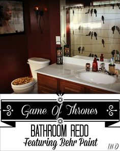 Game of Thrones Bathroom Redo Featuring Behr Paint!Find out how my bathroom went from drab to fab with this fun theme! #DIY #Bathroom #GameOfThrones