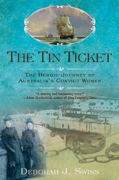 "Read ""The Tin Ticket The Heroic Journey of Australia's Convict Women"" by Deborah J. Swiss available from Rakuten Kobo. Historian Deborah J. Swiss tells the heartbreaking, horrifying, and ultimately triumphant story of the women exiled from. History Books, Family History, Books To Read, My Books, Reading Books, Van Diemen's Land, World Library, Chor, Women In History"
