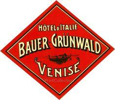 Hotel d' Italie, Bauer-Grunwald, Venise