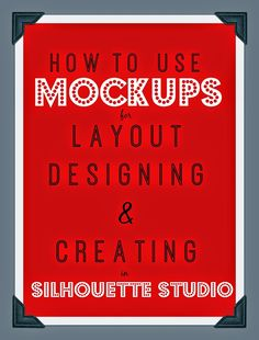 Several months ago I shared a tutorial on creating mock ups in Silhouette Studio. Mockups make it easy to show clients what a finished project will look like before you make even one cut. I use mocku