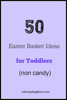 50 Easter Basket Ideas for Toddlers (non candy)
