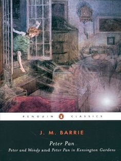Peter Pan: Peter and Wendy and Peter Pan in Kensington Gardens (Penguin Classics) by J.M. Barrie, http://www.amazon.com/dp/014243793X/ref=cm_sw_r_pi_dp_UOfMqb14WM1KC