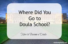 How To Become a Doula -- doulastephanie.com
