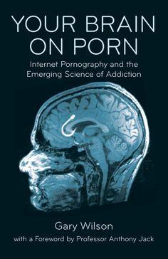 your brain porn pornography addiction ebook bnahnw