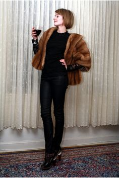 Vintage mink stole, wine glass in hand, black jeans. This is so me!!