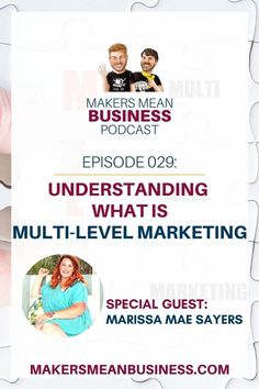 This episode is about understanding MLM. Parker and Marissa Sayers explain mulit-level marketing & help you decide if it's right for you.