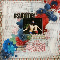 A Guest Designer layout for CSI by Linda Iswariah Cool Stuff, Scrapbook Layouts, Summer, Fun, Crafts, Photography, Painting, Inspiration, Design