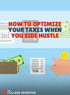 Have a side hustle? Earning extra money can be great, but you shouldn't forget about paying your taxes. Here's how to optimize taxes when you side hustle.