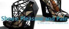 Shoes: Pleasure and Pain at the V&A. 30th June 2015 - 31 January 2016