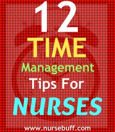 Here are ten of the best time management tips every nurse should know