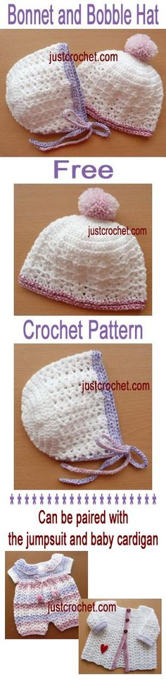 Free baby crochet pattern for bonnet & bobble hat, match to jumpsuit and cardi.