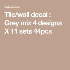 Tile/wall decal : Grey mix 4 designs X 11 sets 44pcs