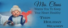 Mrs. Claus Wants You To Keep Your Heart Healthy This Holiday Season #IC #Sponsored
