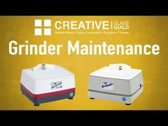 Glass Grinders & Maintenance - YouTube