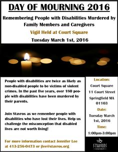 Disability Day of Mourning Vigil March 1st, 1-3pm 2016 held at Court Square in Springfield